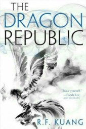 The Dragon Republic - R. F. Kuang