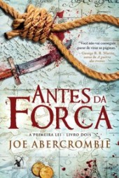 Antes da Forca - Joe Abercrombie