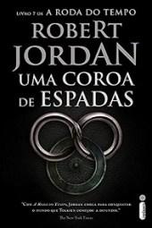 Uma Coroa de Espadas - Robert Jordan