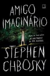 Amigo Imaginário - Stephen Chbosky