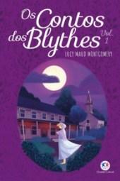 Os Contos dos Blythes Vol. 1 - L. M. Montgomery