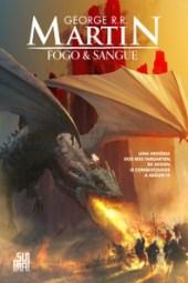 Fogo & Sangue - George R. R. Martin