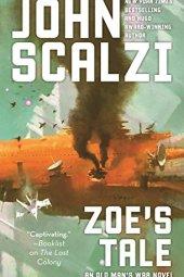 Zoe's Tale - John Scalzi