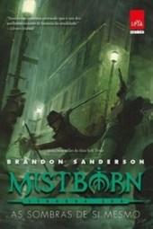 As Sombras de Si Mesmo - Brandon Sanderson