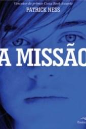 A Missão - Patrick Ness
