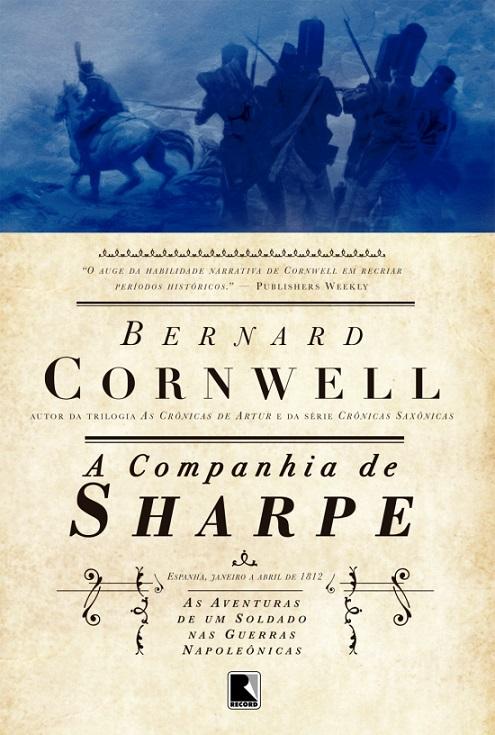 A Companhia de Sharpe - Bernard Cornwell