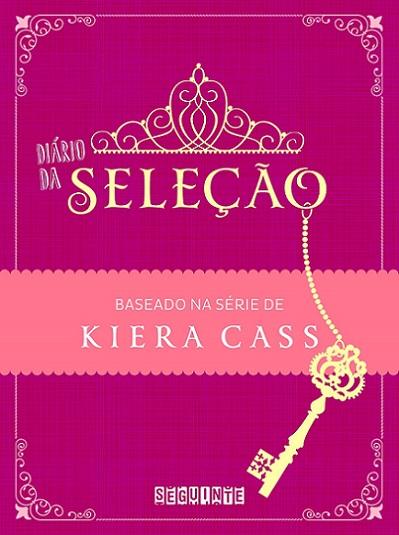 Diário da Seleção - Kiera Cass