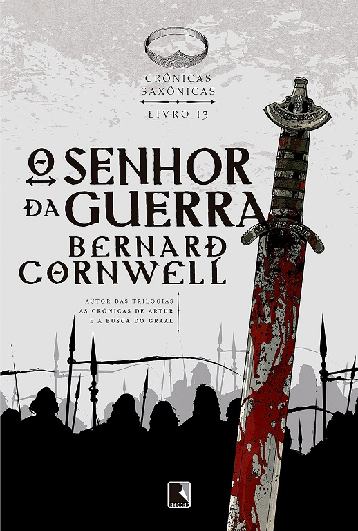 O Senhor da Guerra - Bernard Cornwell [CAPA]