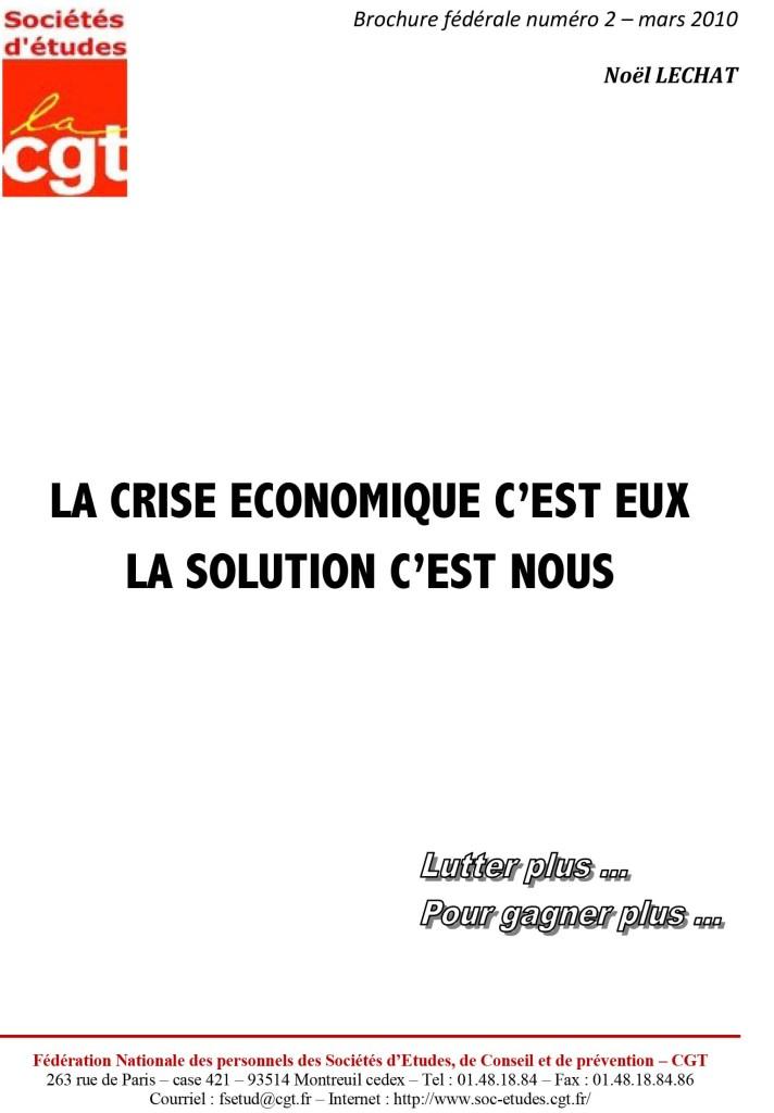 Brochure Fédérale n°2 – La Crise économique c'est eux, la solution c'est nous !
