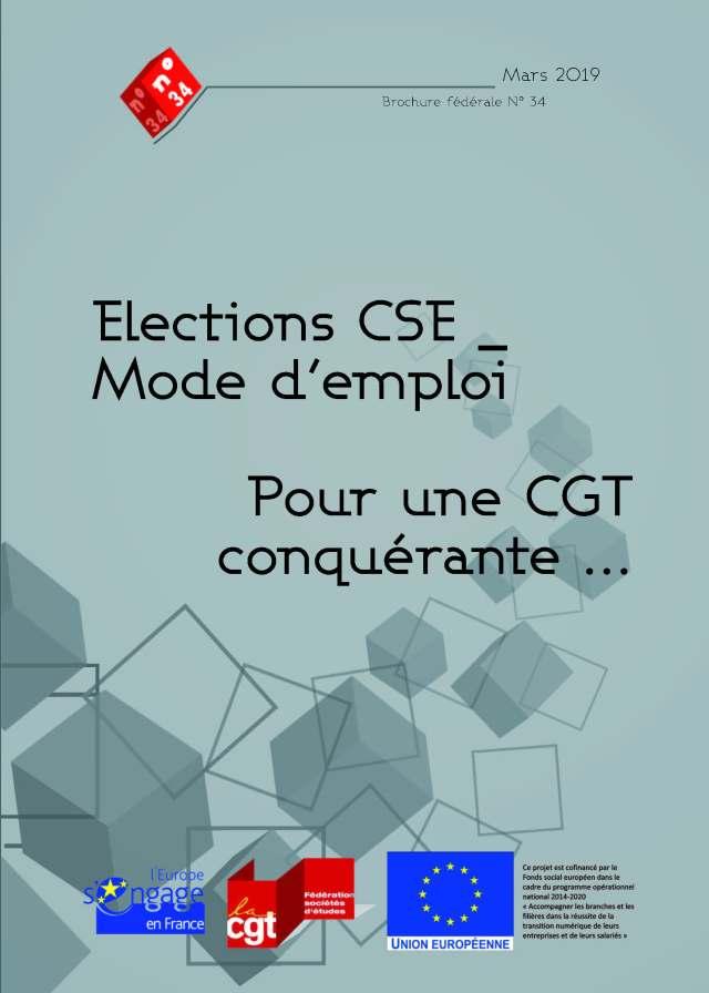 Brochure n°34 : Elections CSE – Mode d'emploi pour une CGT conquérante