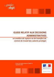 Guide relatif aux décisions administratives en matière de rupture ou de transfert du contrat de travail des salariés protégés