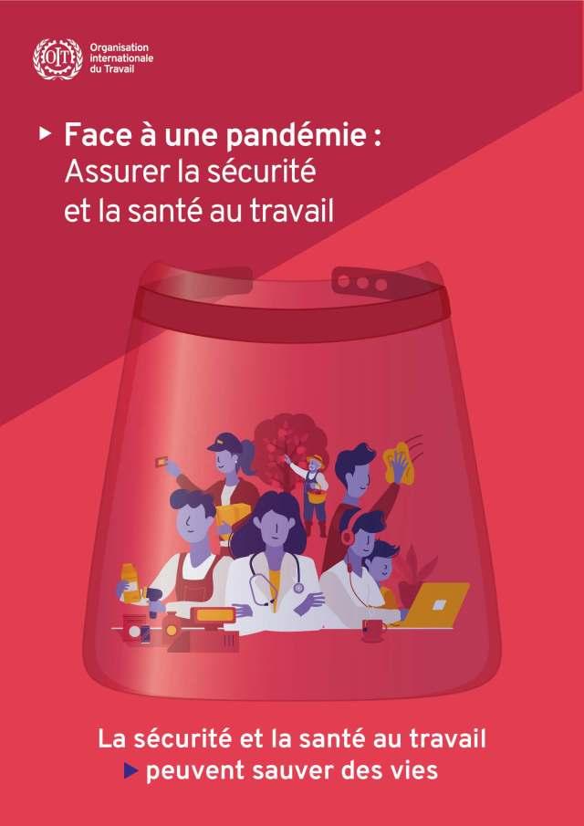 Face à une pandémie : Assurer la sécurité et la santé au travail