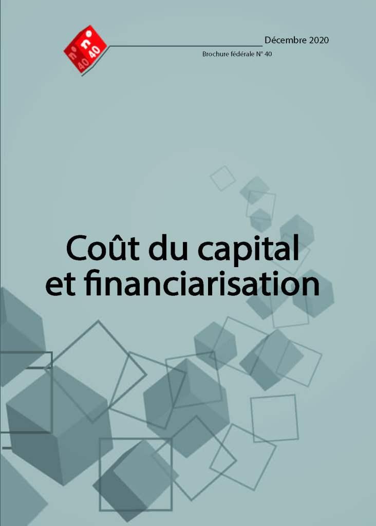 Brochure n°40 : Coût du capital et financiarisation