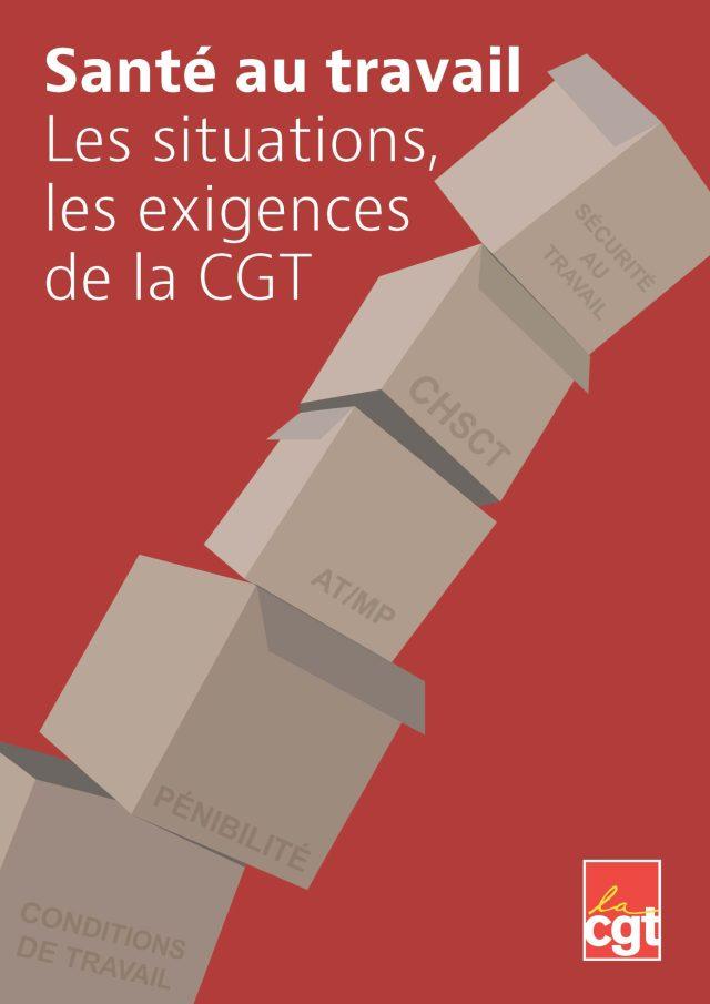 Santé au travail : Les situations, les exigences de la CGT