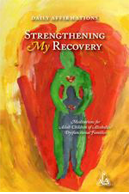 ACA Strengthening My Recovery - Daily Affirmations