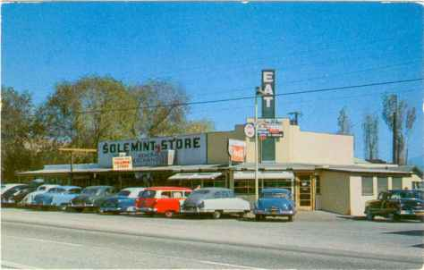 Solemint Store. This was located on Sierra Highway just south of Soledad Canyon Road.