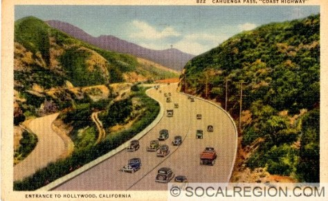 1938 postcard of Cahuenga Pass. This shows the canyon before the freeway dramatically changed its appearance.