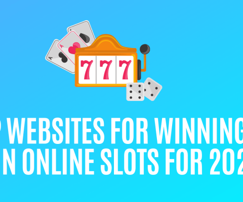 Top Websites for Winning Big in Online Slots for 2021