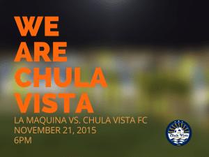 """""""We Represent Chula Vista"""""""
