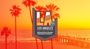 5 Reasons to Attend the NSCAA Convention in Los Angeles