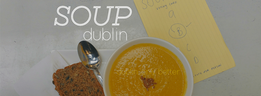 SOUP Dublin is back (and looking for you!)