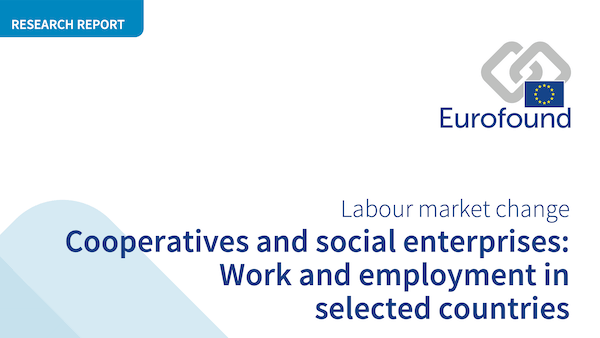 Eurofound Report on Cooperatives and Social Enterprises