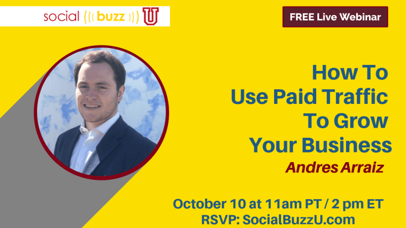 Andres Arraiz How To Use Paid Traffic
