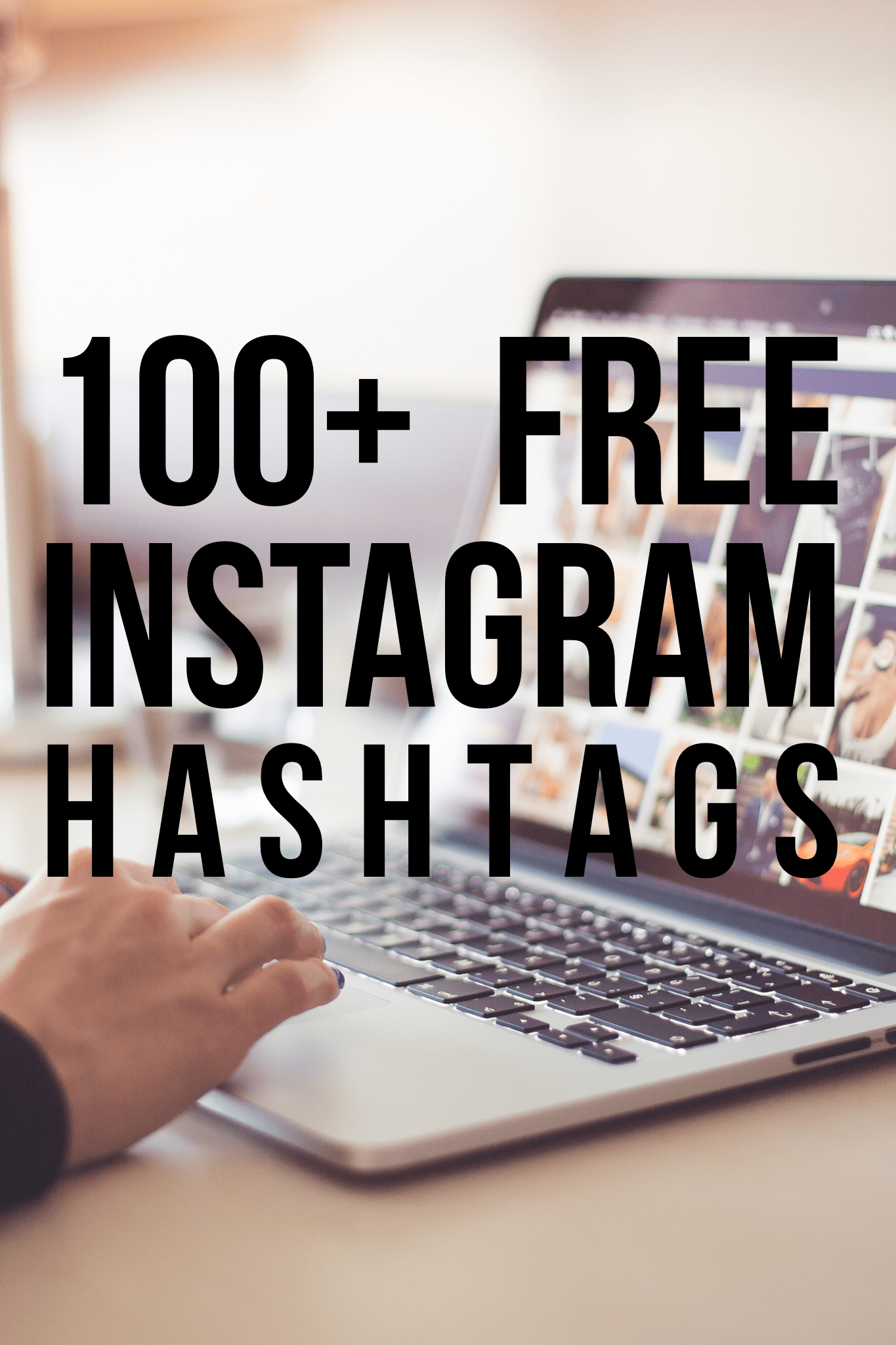 Instagram tags, best tags for Instagram