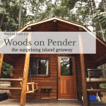 Woods on Pender, places to go on Pender Island, Gulf islands, things to do in BC, tourism BC, Vancouver tourism, travel reviews, dad blog, Daddy blogger, Vancouver dad blog, fatherhood, YVR blog, Pender Island, coffee kitchen, explore BC, destination Canada