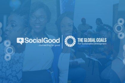 SocialGood Lagos: Leveraging Technology And New Media For Good, Through Strategic Partnership And Education