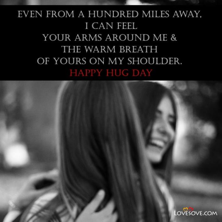 Hug Day Quotes For Boyfriend, Hug Day Quotes For Husband, Hug Day Quotes For Friends, Hug Day Quotes For Wife,