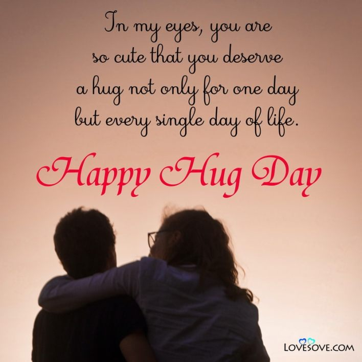 Hug Day Romantic Quotes, Hug Day Special Quotes For Love, Hug Day Quotes In Hindi For Girlfriend, Hug Day Wishes Quotes,