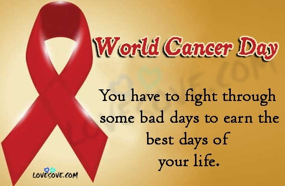 Quotes for Cancer Patients, Inspirational World Cancer Day Quotes, uplifting breast cancer quotes, losing the battle with cancer quotes, fighting cancer quotes images, breast cancer inspirational quotes, quotes about staying strong through cancer, fighting breast cancer quotes, cancer survivor quotes, fighting cancer quotes for facebook, I am and I will World Cancer Day, World Cancer Day SMS