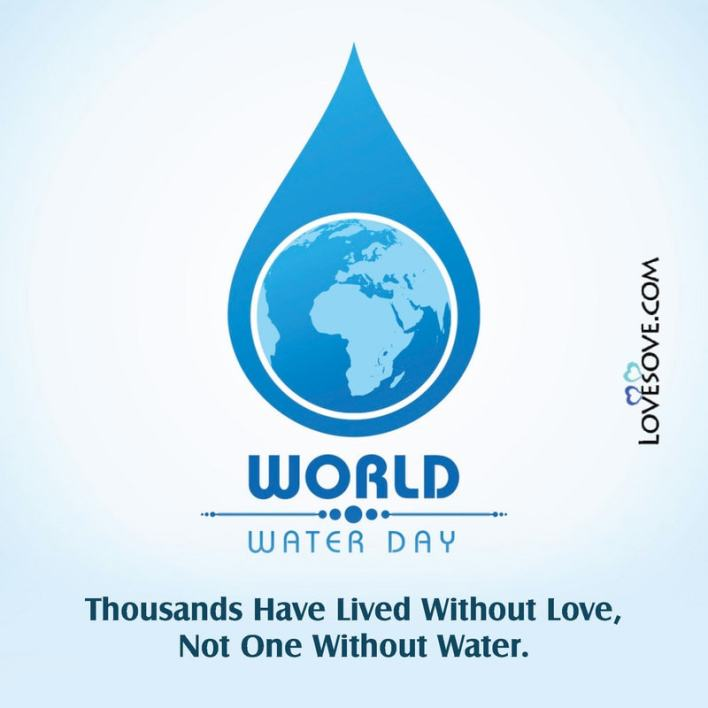 World Water Day 22 march Lovesove - scoailly keeda