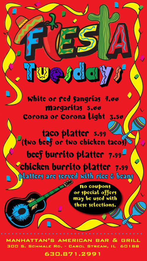 Fiesta Tuesdays at Manhattan's!