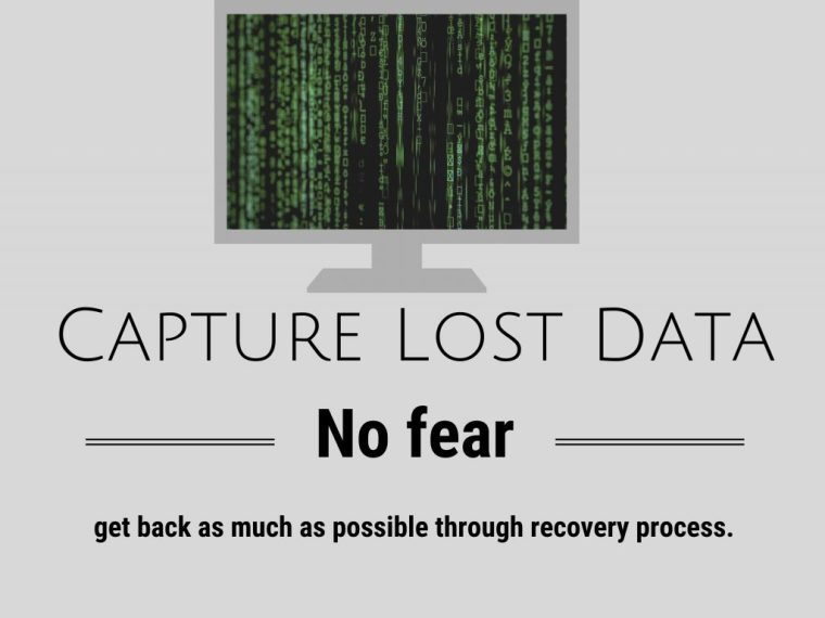 Capture Lost Data