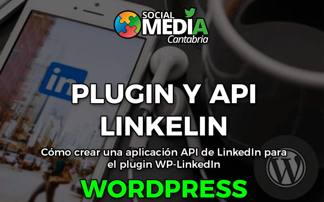 Plugin y API Linkedin para WordPress
