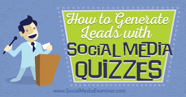 Generieren Sie Leads mit Social-Media-Tests