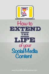 So verlängern Sie die Lebensdauer Ihrer Social-Media-Inhalte