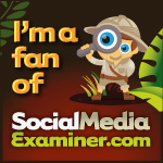 I'm a fan of Social Media Examiner