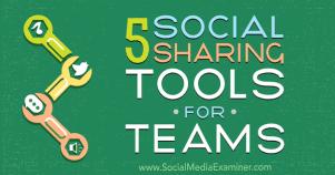 Social Sharing Tools for Teams