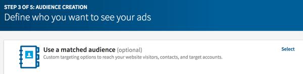 Wählen Sie übereinstimmende Zielgruppen aus, um Website-Besucher mit LinkedIn-Anzeigen neu auszurichten.