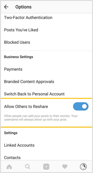 Tap the Allow Others to Reshare option to disable sharing for your public Instagram posts.