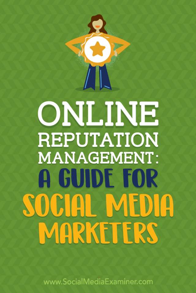 Learn how to research, manage, and protect your brand's reputation with social media.