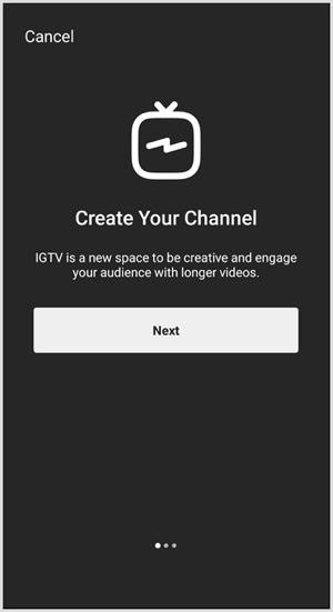 आईजीटीवी चैनल स्थापित करने के लिए संकेतों का पालन करें।