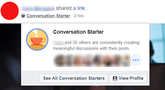 Facebook appears to be experimenting with new Conversation Starter badges which highlight users and admins who constantly creating meaningful discussions with their posts.