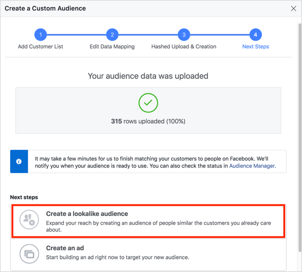After you audience data is uploaded to Facebook, click Create a Lookalike Audience.