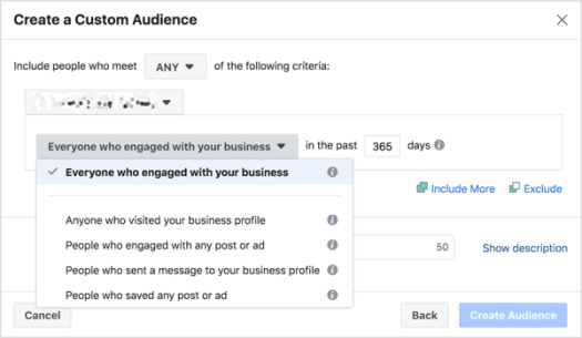 In the audience creation window, you can choose a specific time period and certain parameters of engagement with your business.