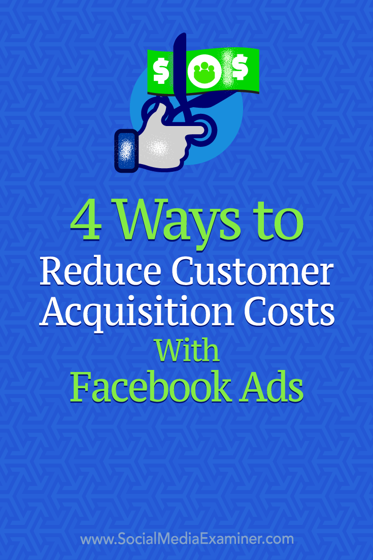 Learn how to optimize your Facebook ads to acquire more customers and reduce your customer acquisition costs when scaling your campaigns.