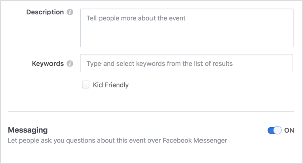 To provide an open communication channel between you and your Facebook event attendees, select the option to allow people to contact you via Messenger.